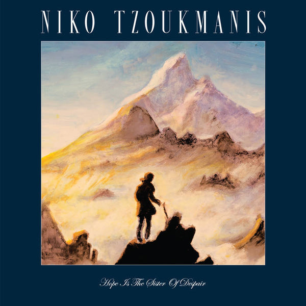 Niko Tzoukmanis - Hope is the Sister of Despair