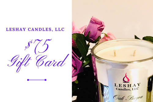 Leshay Candles, LLC: $75 Gift Card