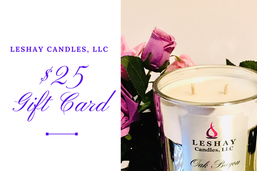 Leshay Candles, LLC:    $25 Gift Card