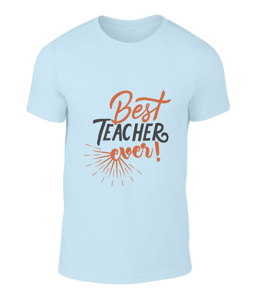 Best Teacher Ever Tee