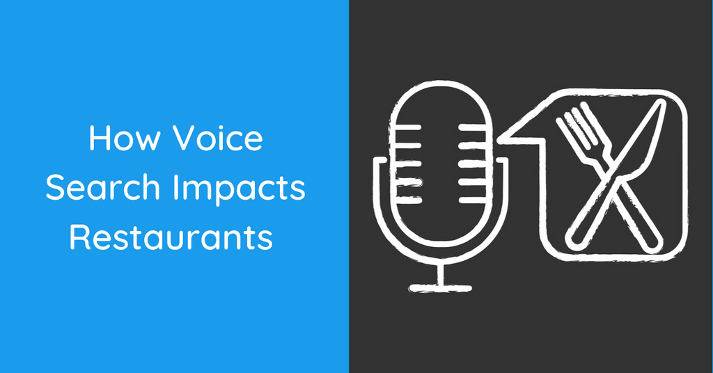 How Voice Search Impacts Restaurants