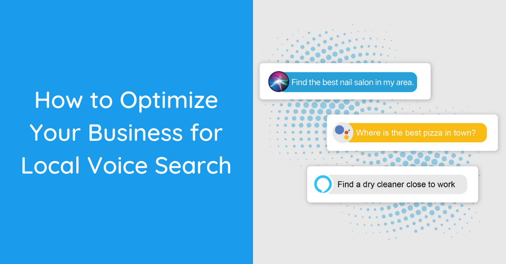How to Optimize Your Business for Local Voice Search