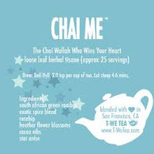 Load image into Gallery viewer, Chai Me - Herbal Tisane