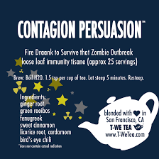 Contagion Persuasion - Herbal Tisane