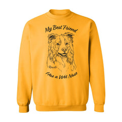 Adult Crewneck Sweatshirt from Rascals Sporting Dogs featuring black-ink illustration of Border Collie with 'My Best Friend Has a Wet Nose'.