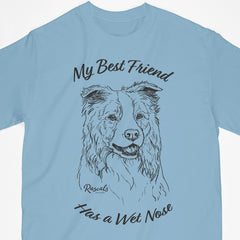 Classic Adult T-shirt from Rascals Sporting Dogs featuring black-ink illustration of Border Collie with My Best Friend Has a Wet Nose.
