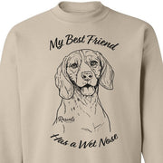 Adult Crewneck Sweatshirt from Rascals Sporting Dogs featuring black-ink illustration of Beagle with 'My Best Friend Has a Wet Nose'.