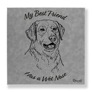 """My Best Friend Has A Wet Nose"" - Chesapeake Bay Retriever illustration laser-engraved onto high quality textured leatherette and stitched onto a box frame. This ready-to-hang, richly textured wall art is sure to impress - now available from Rascals Sporting Dogs."