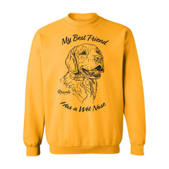 Adult Crewneck Sweatshirt from Rascals Sporting Dogs featuring black-ink illustration of Golden Retriever with 'My Best Friend Has a Wet Nose'.