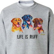 "Colorful and expressive Splash Art painting of three Labrador Retrievers - yellow, black, and chocolate labs - with ""Life Is Rough"" printed underneath on a classic adult sweatshirt from Rascals Sporting Dogs. Also available on t-shirts, many colors and other dog breeds. A great gift for dog owners and all lab lovers!"