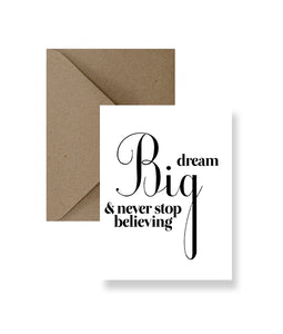 Dream Big & Never Stop Believing Greeting Card - Zip & Mos