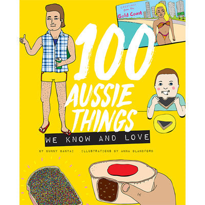 100 Aussie Things We Know and Love