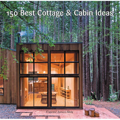 150 Best Cottage & Cabin Ideas