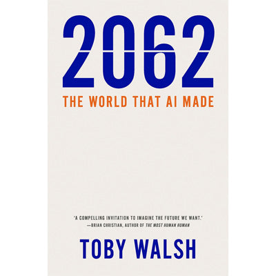 2062 : The World that AI Made