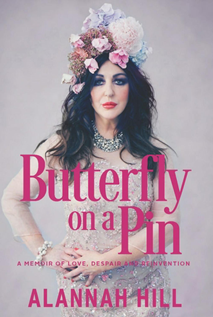 Butterfly on a Pin : A memoir of love, despair and reinvention