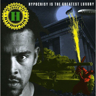 Disposable Heroes Of Hiphoprisy ‎- Hypocrisy Is The Greatest Luxury (Vinyl)