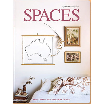 Spaces Magazine by Frankie - Issue 5