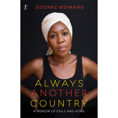 Always Another Country : A Memoir of Exile and Home