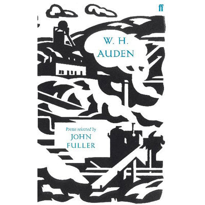 W. H. Auden Poems selected by John Fuller
