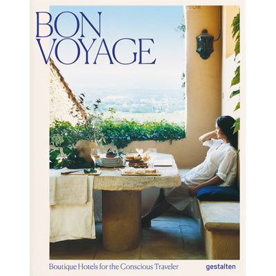 Bon Voyage : Boutique Hotels for the Conscious Traveler