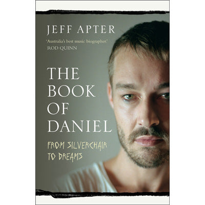 Book Of Daniel : From Silverchair To Dreams