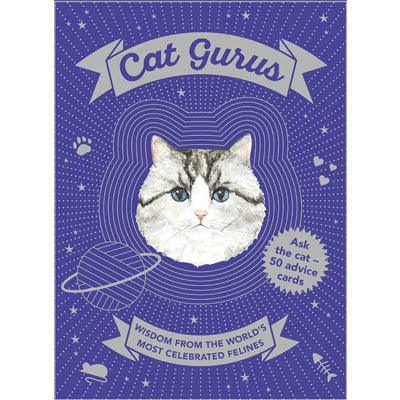 Cat Gurus : Wisdom from the World's Most Celebrated Felines