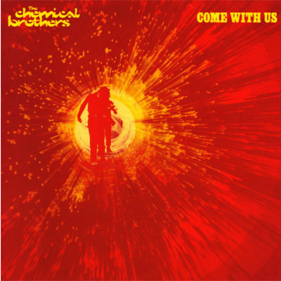 Chemical Brothers, The - Come With Us (Vinyl)