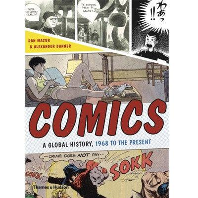 Comics A Global History, 1968 to the Present