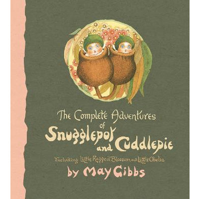 Complete Adventures of Snugglepot and Cuddlepie