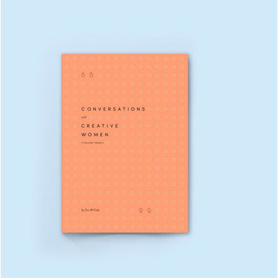 Conversations with Creative Women: Volume Three