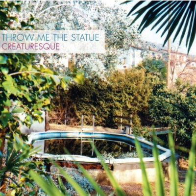 Throw Me the Statue - Creaturesque (Vinyl)