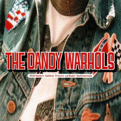 Dandy Warhols, The - Thirteen Tales From Urban Bohemia (Coloured Vinyl)
