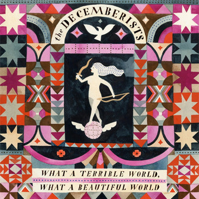 Decemberists, The ‎- What A Terrible World, What A Beautiful World (Vinyl)