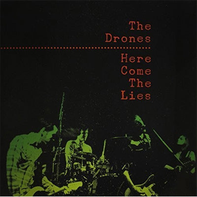 Drones, The - Here Come The Lies (Vinyl)