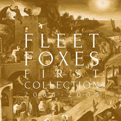 Fleet Foxes - First Collection 2006-2009 (4 x Vinyl Box Set)