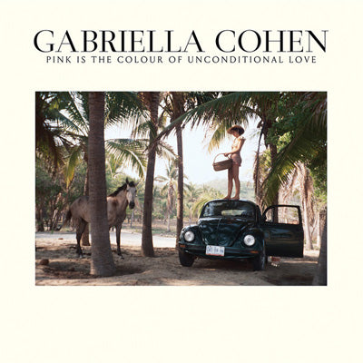 Cohen, Gabriella ‎- Pink Is The Colour Of Unconditional Love (Limited Pink Coloured Vinyl)