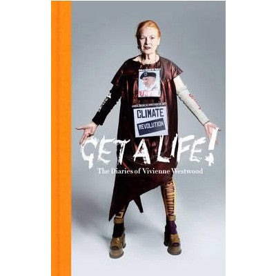 Get a Life : The Diaries of Vivienne Westwood