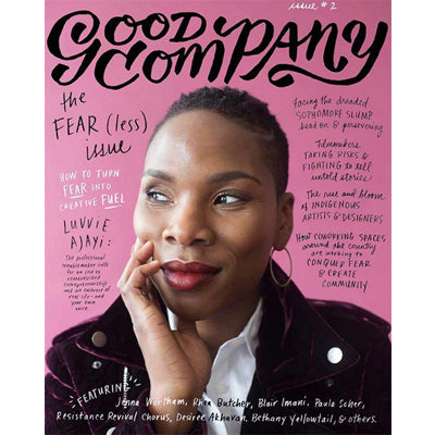 Good Company Magazine - Volume 2 : The Fearless Issue