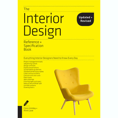 Interior Design Reference & Specification Book: Everything Interior Designers Need to Know Every Day