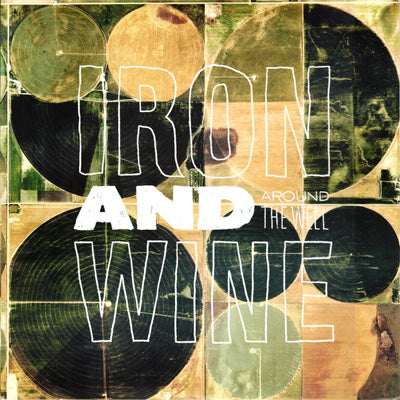 Iron & Wine - Around The Well (Vinyl)
