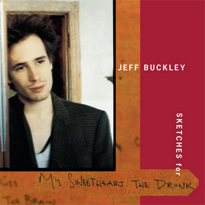 Buckley, Jeff ‎- Sketches For My Sweetheart The Drunk (Vinyl)