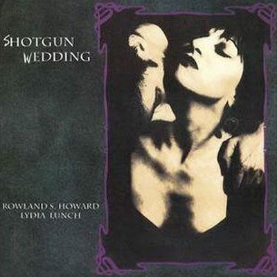 Lunch & Rowland S. Howard, Lydia - Shotgun Wedding (Vinyl Reissue)