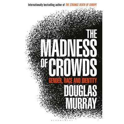 Madness of Crowds : Gender, Race and Identity
