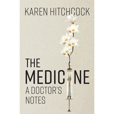 Medicine : A Doctor's Notes