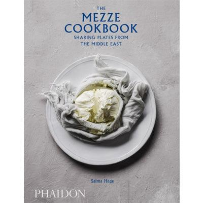 The Mezze Cookbook : Sharing Plates from the Middle East