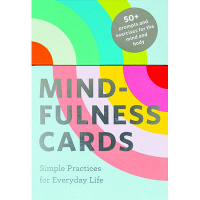 Mindfulness Cards : Simple practices for everyday life