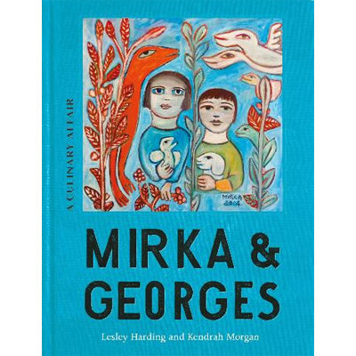 Mirka & Georges : A Culinary Affair