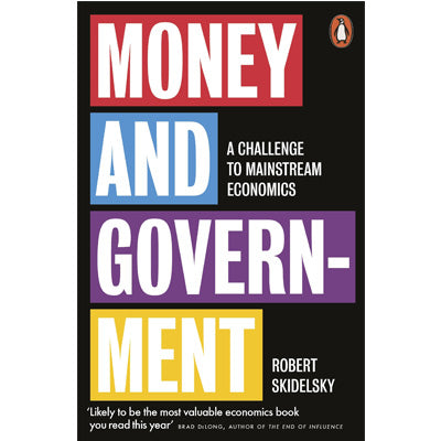 Money and Government : A Challenge to Mainstream Economics