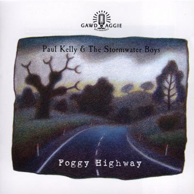 Kelly & The Stormwater Boys, Paul ‎- Foggy Highway (Vinyl)