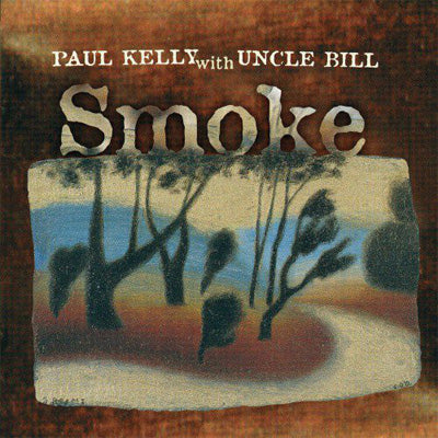Kelly With Uncle Bill, Paul - Smoke (Vinyl)